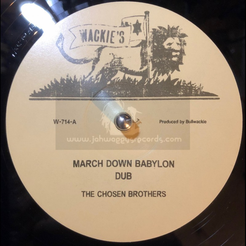 """Wackies-12""""-March Down Babylon / The Chosen Brothers"""