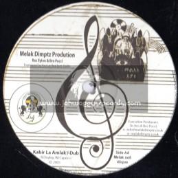 "Melak Dimptz Production-12""-Kibire La Amlak + Hola Land / Ras Xylon & Bro Pocci"