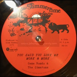 """Summertime-7""""-You Said You Love Me More & More / Gene Rondo & The Cimarons"""
