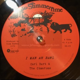 """Summertime-7""""- I Man Ah Bawl / Carl Bert & The Cimarons"""