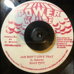 "Power House-7""-Jah Don't Love That / Half Pint"