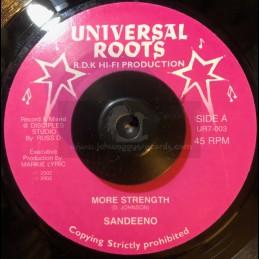 "Universal Roots-7""-More Strength / Sandeeno"