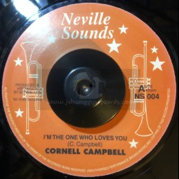 "Neville Sounds-7""-I'm The One Who Loves You / Cornell Campbell + Natural Facts / Cornell Campbell"