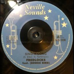 """Neville Sounds-7""""-Sing-a-Long / Fredlocks Ft. Bennie Bird"""