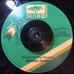 """Iroko Records-7""""-Mouth Of The Wicked / Dennis Peart"""