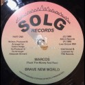 "Solg Records-7""-Marcos (Took The Money And Run) / Brave New World"