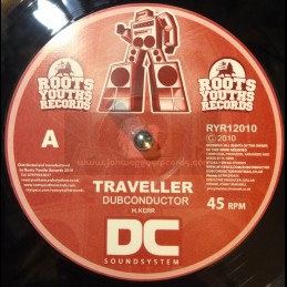 "Roots Youths Records-12""-Traveller / Dubconductor + Flying Dub / Dubconductor"