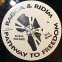 "Pathway To Freedom-12""-Rasta Soldier / Ras Benji + Worst Times / Ras Rapid And Luke"