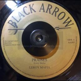 "Black Arrow Records-7""-Praises / Leroy Mafia"