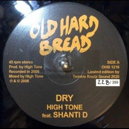"Old Hard Bread-12""-Dry / High Tone feat. Shanti D"