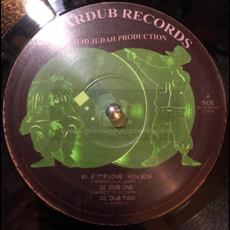 """Solardub Records-12""""-If It's Love / Ken Bob + Seek Yah Kingdom / Martin Melody"""