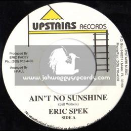 "Upstairs Records-7""-Aint No Sunshine / Eric Spek"