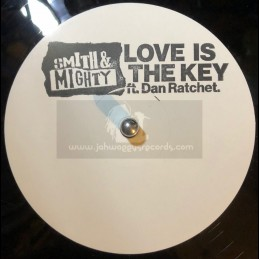 """Tectonic-10""""-Love Is The Key / Smith & Mighty Feat. Dan Ratchet"""