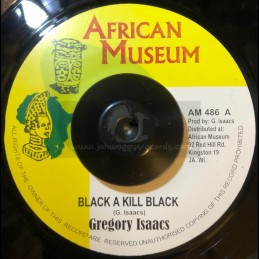 """AFRICAN MUSEUM-7""""-BLACK A KILL BLACK / GREGORY ISAACS"""