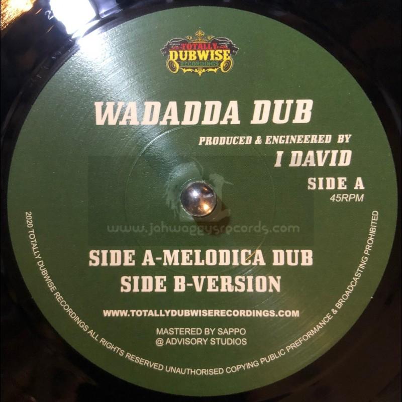 "Totally Dubwise Recordings-7""-Wadadda / I-David"