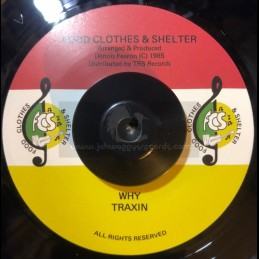"Food Clothes & Shelter-7""-Why / Traxin"