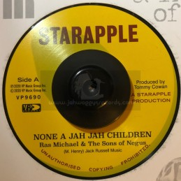 "Starapple-7""-None A Jah Jah Children / Ras Michael & The Songs Of Negus."