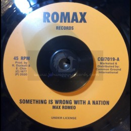 "Romax Records-7""-Something Is Wrong With A Nation / Max Romeo"