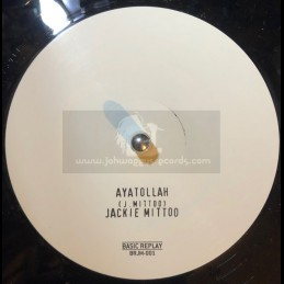 "Basic Replay-12""-Ayatollah / Jackie Mittoo + Mash Down Babylon / Jackie Mittoo"
