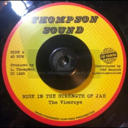 "Thompson Sound-Top Ranking Sound-7""-Rise In The Strength Of Jah / The Viceroys"