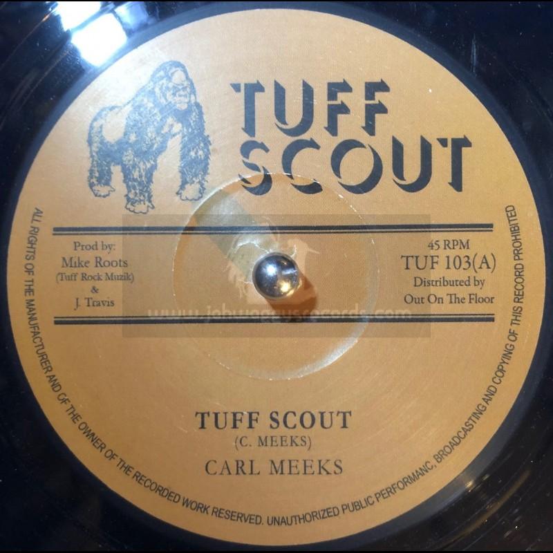 "Tuff Scout-10""-Tuff Scout / Carl Meeks"