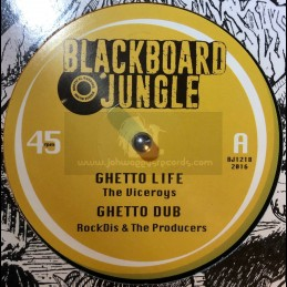 "Blackboard Jungle-12""-Ghetto Life / The Viceroys + Tafari / Nish Wadada - RockDis And The Producers"