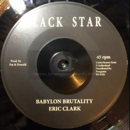 """Black Star-7""""-Babylon Brutality / Eric Clark"""