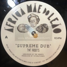 "Africa Mae do Leao-10""-Supreme Dub / TNT Roots + Solidarity / TNT Roots"