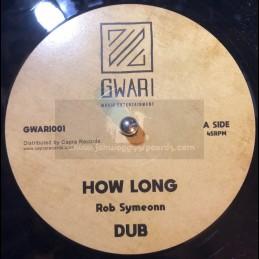 "Gwari Music Entertainment-12""-How Long / Rob Symeonn + By The River / Rob Symeonn"