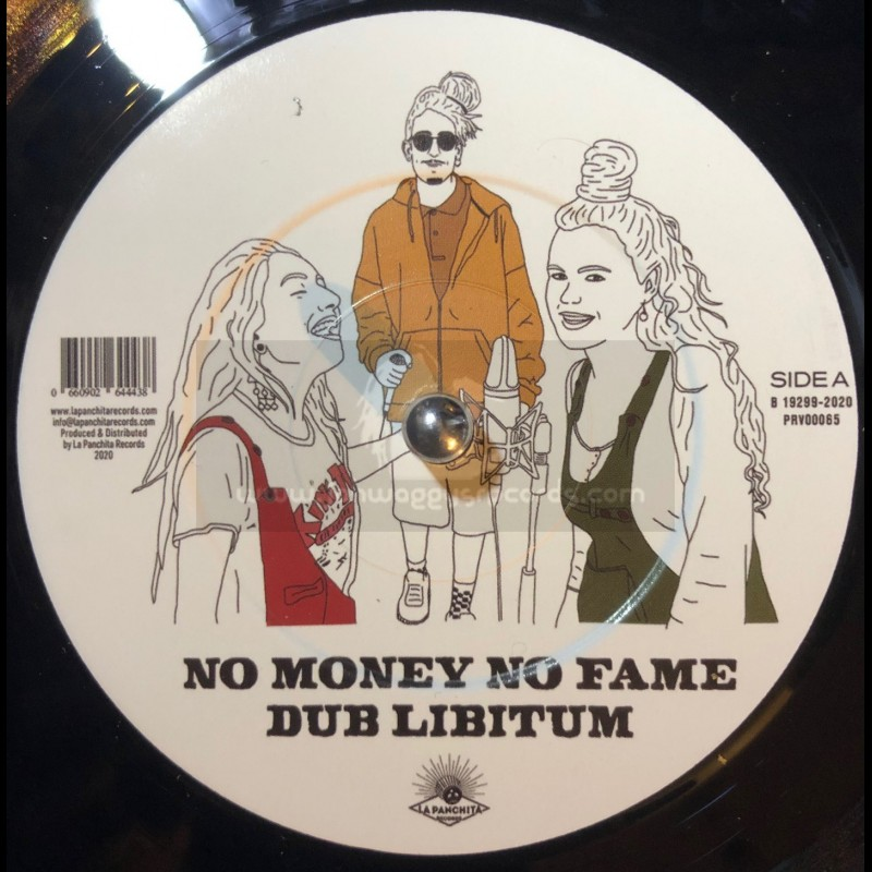 """La Panchita Records-7""""-No Money No Fame / Dub Libitum"""