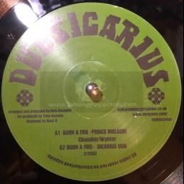 """Dubsicarius-10""""-Burn A Fire / Prince Malachi"""