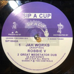 "Sip A Cup Records-10""-Jah Works / Robbie V + Come Yah Natty Dread / Mike Brooks & Earl Sixteen"