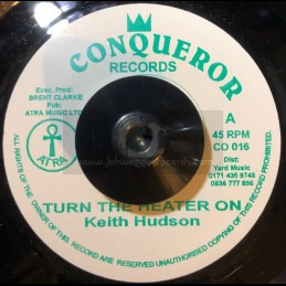 "Conqueror Records-7""-Turn The Heater On / Keith Hudson"