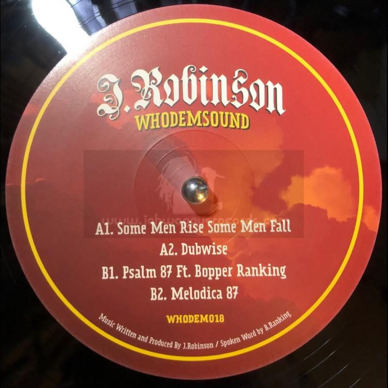 "Whodemsound-12""-Some Men Rise Some Men Fall / J. Robinson + Psalm 87 / Bopper Ranking"