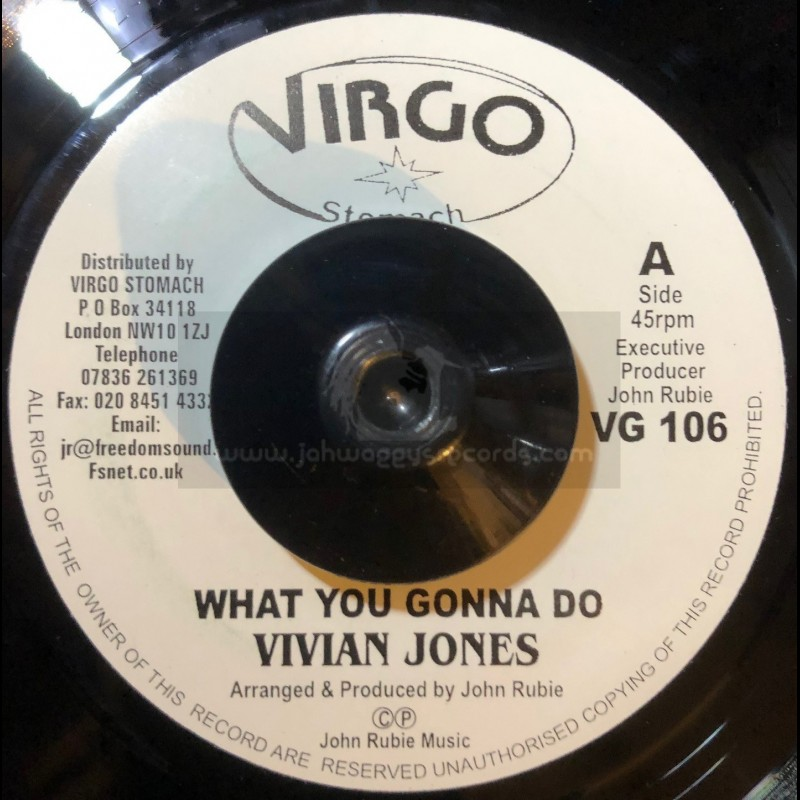 "Virgo Stomach-7""-What You Gonna Do / Vivian Jones + Rub A Horns Style / Locksley & J Rubie"