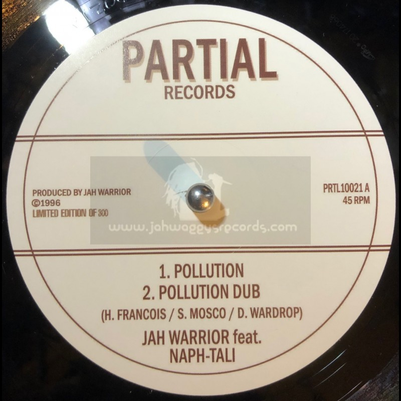 """Partial Records-10""""-Pollution / Jah Warrior Feat. Naph-tali - Limited 300 press"""