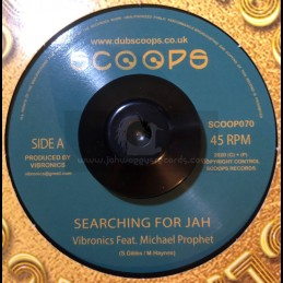 "Scoops-Gold discs Classics-7""-Searching For Jah / Vibronics Feat. Michael Prophet"