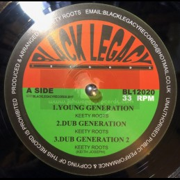 "Black Legacy Records-12""-Young Generation / Keety Roots + Politician / Keety Roots"