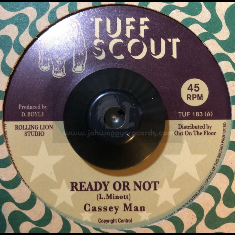 "Tuff Scout-7""-Ready Or Not / Cassey Man"