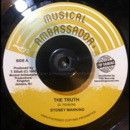"Top Ranking Sound-Musical Ambassador-7""-The Truth / Sydney Mankind"