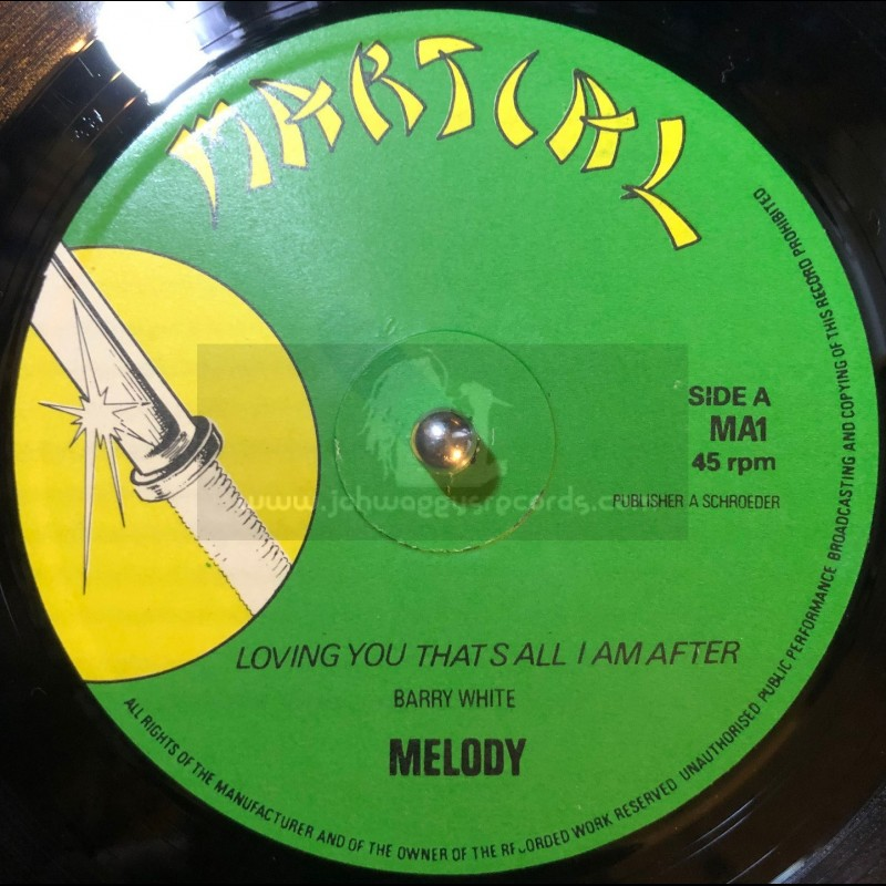 "Martial-12""-Loving You That's All I'm After / Melody + Easier to Love / Melody"