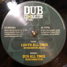 "Dub Conductor Music-12""- Leave All Things / Bunnington Judah + Can You Hear It / Sis I-Leen"