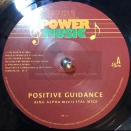 "Ital Power Music-7""-Positive Guidance / King Alpha Meets Ital Mick"
