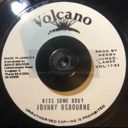 """Volcano-7""""-Kiss somebody / johnny osbourne"""