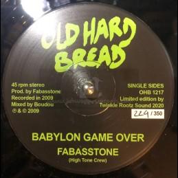 """Old Hard Bread-12""""-Babylon Game Over / Fabasstone"""