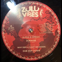 "Zulu Vibes-12""-Alpha & Omega​ / Jonnygo Figure + Why Dem A Fight We Down / Twan Tee"