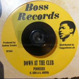 "Boss Records-7""-Down At The Club / Pioneers + Power Control / Viceroys"