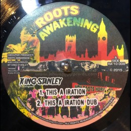 "Roots Awakening-10""-This A Iration + Slave Master / King Stanley"
