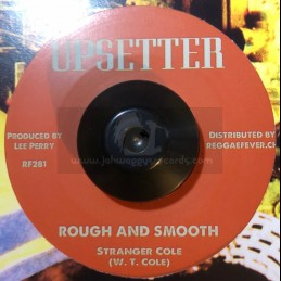 """Upsetter-7""""-Rough And Smooth / Stranger Cole + Same Thing / Gaylads"""