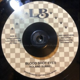 "LB Records-7""-Blood Shot Eyes / Roland Burrel"